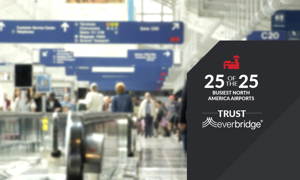 25 of the 25 busiest airports trust Everbridge